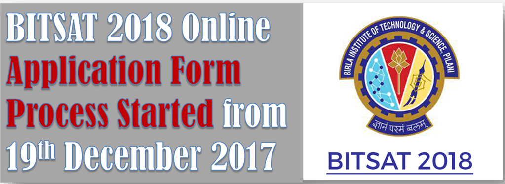BITSAT 2018 online Application Form Process Start