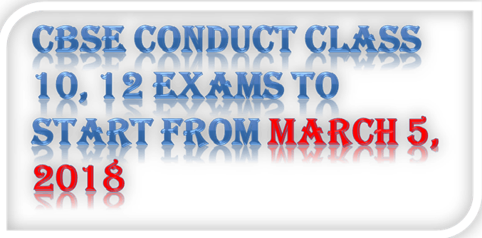 Image of CBSE Conduct Class 10, 12 exams