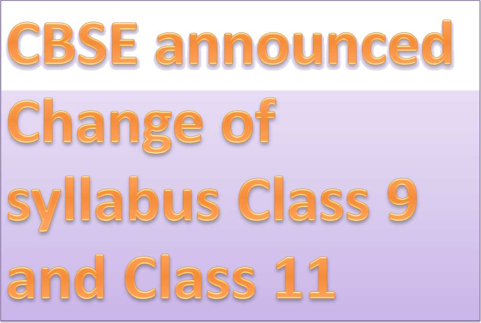 Image of CBSE announced Change of syllabus class 9 and 11