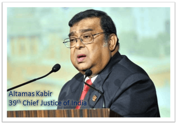 Altamas Kabir 39<sup>th</sup> Chief Justice of India passes away