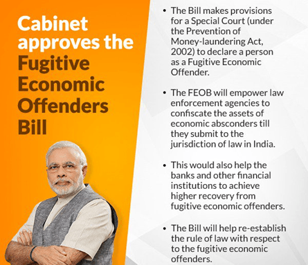 "Cabinet Approves ""The Fugitive Economic Offenders Bill, 2018"""