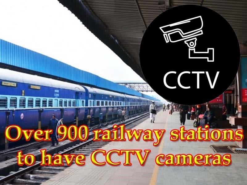 Railways to install CCTV Surveillance System under Nirbhaya