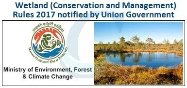 Forests & Climate Change notified new Wetland Rules 2017