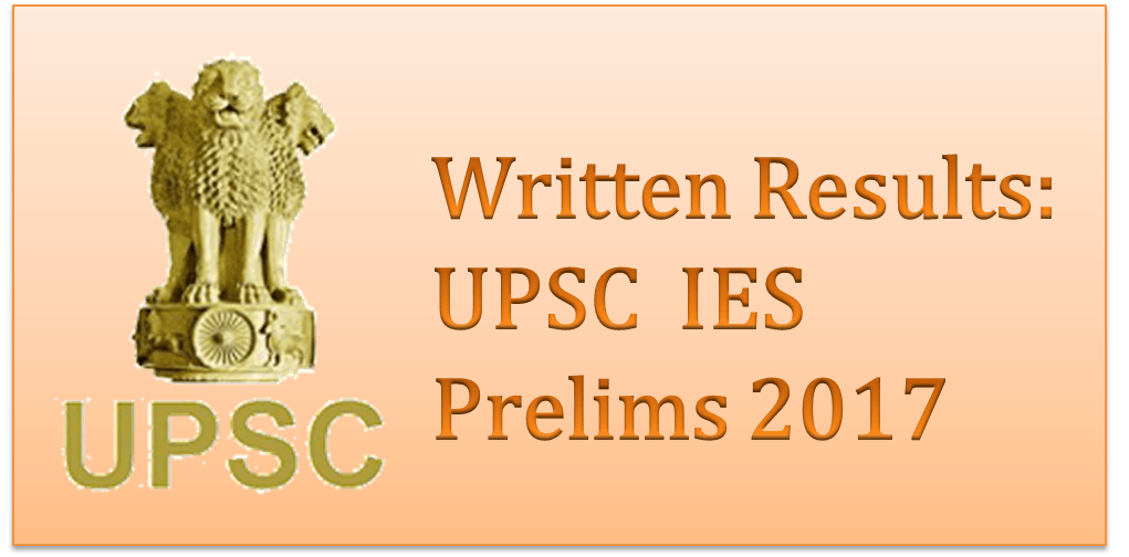UPSC Engineering Service Exam 2017 Written Results