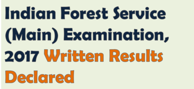 Image of Indian Forest Service (Main) Examination, 2017