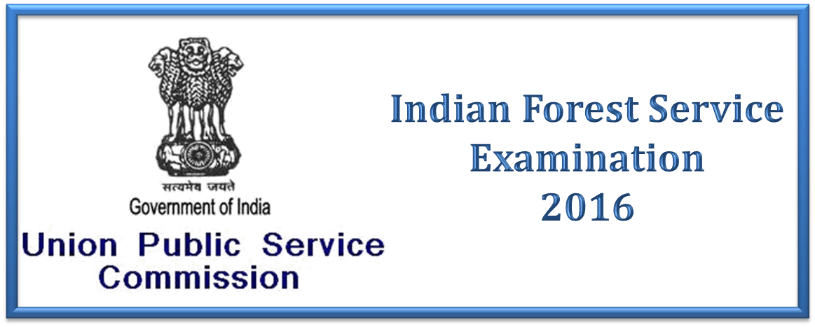UPSC Indian Forest Service Examination 2016