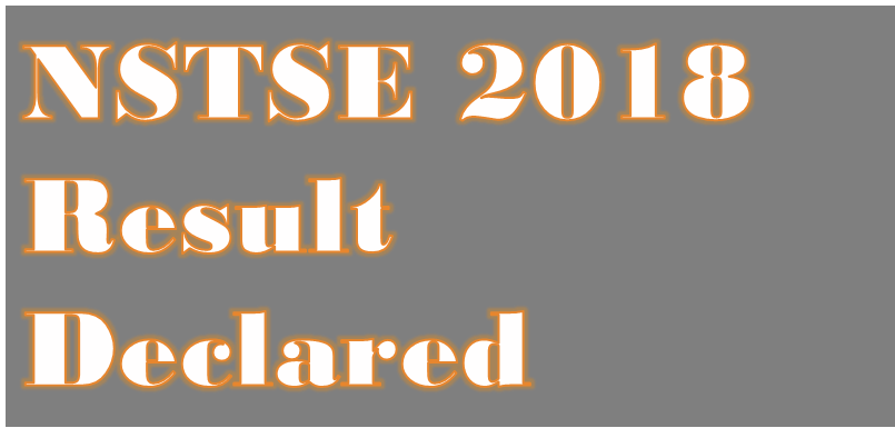 Image of NSTSE 2018 Result Declared