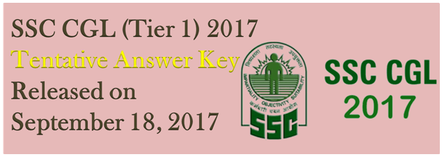 SSC CGL Tier 1 Answer key 2017 Tentative Answer Key