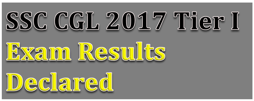 Image of SSC CGL 2017 Tier I Exam Results Declared