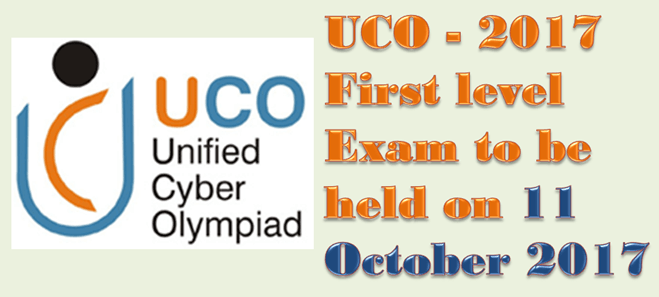 UCO - 2017 First level Exam to be held on 11 October 2017