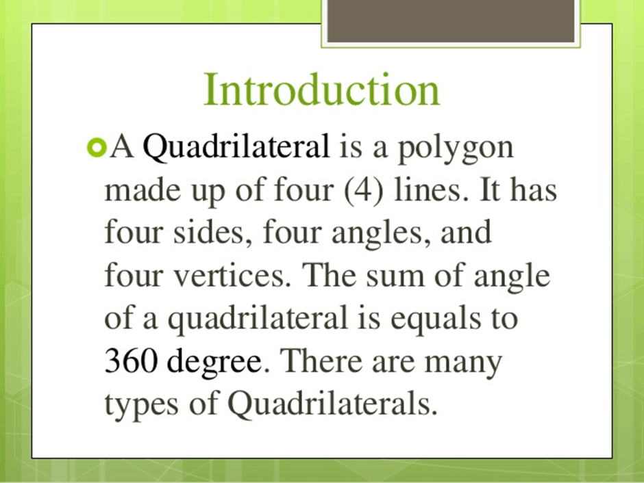 Introduction of Quadrilateral